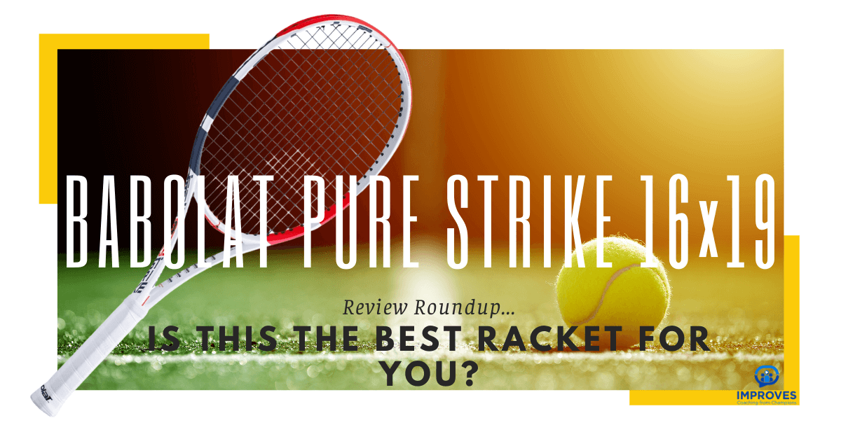 A Comprehensive Review of Babolat Pure Strike