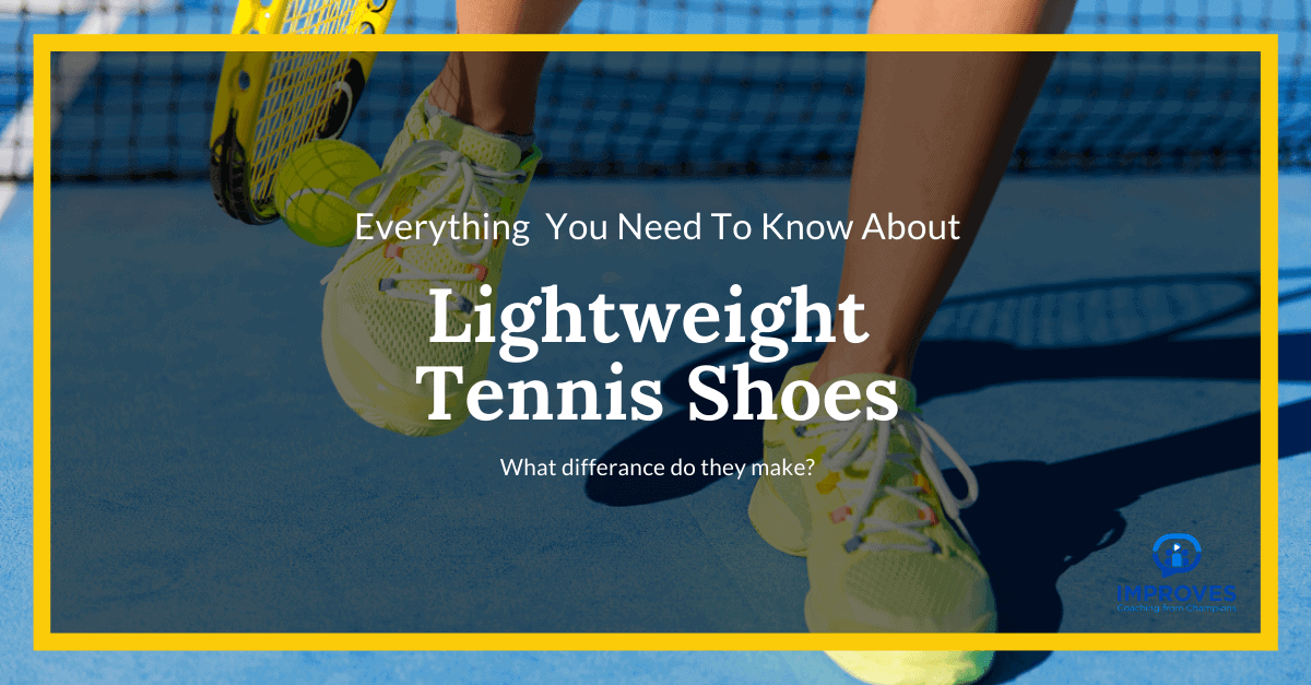 Light weight tennis shoes proof
