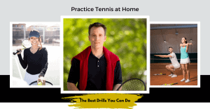 Practice Tennis at Home