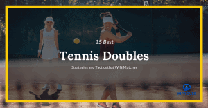 Tennis Doubles Strategy and Tactics