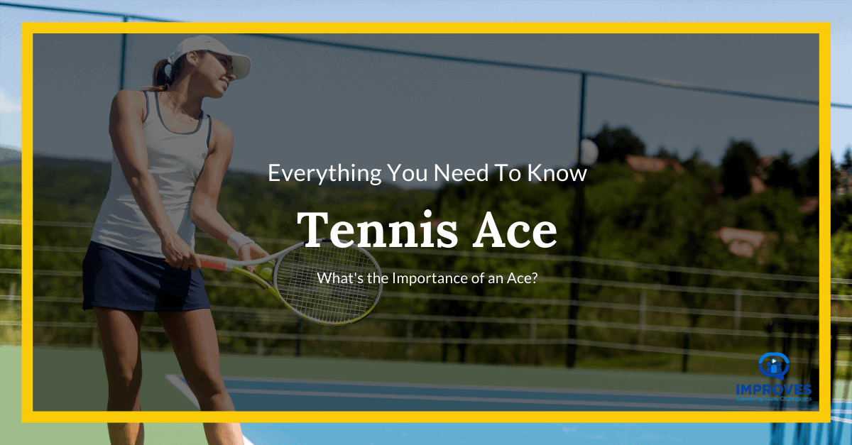 Ace in Tennis, tennis ace