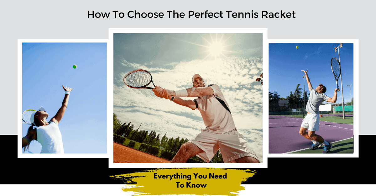 how to choose a tennis racket
