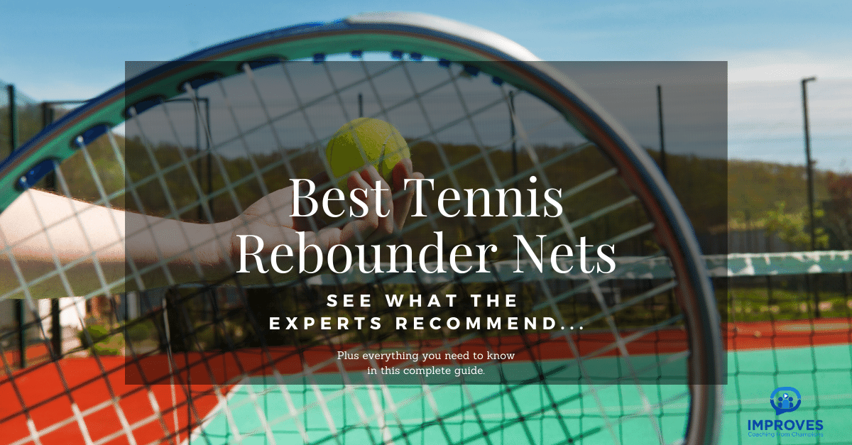 Ten Best Tennis Rebounders for Your In-house Practice Sessions